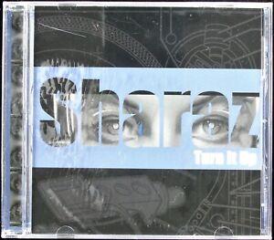 "SHARAZ ""TURN IT UP"" 2001 CD ALBUM MIXED 14 TRACKS BRAD SMITH, DJ ROSE *SEALED*"