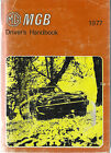 MG MGB Owner´s Handbook  1977 Driver´s Manual Handbuch BA