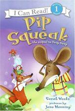 Pip Squeak (I Can Read Book 1)