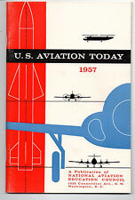 U.S. Aviation Today Book NATIONAL AVIATION EDUCATION COUNCIL 1957  VERY NICE
