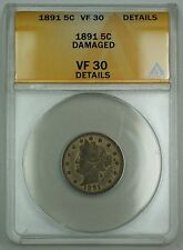 1891 Liberty V Nickel Coin 5c ANACS VF-30 Details Damaged