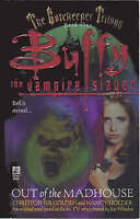 Out of the Madhouse (The Gatekeeper Trilogy #1) (Buffy the Vampire Slayer), Gold
