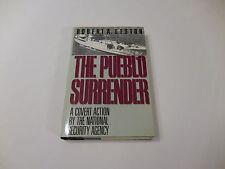 The Pueblo Surrender 1988 Hardcover Liston  NSA North Korea China Russia KGB