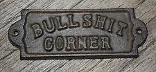 10 Cast Iron BULLSHIT CORNER Door Plaque Garden Sign Ranch Wall Decor  Man Cave