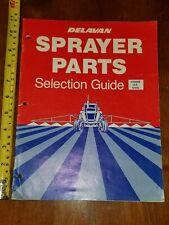 Delavan Sprayer Parts Selection Guide