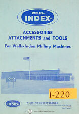 Wells Index Accessories Attachments and Tools, Milling Machine Manual 1973