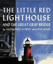 The Little Red Lighthouse and the Great Gray Bridge (Hardback or Cased Book)