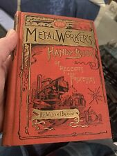 The Metal Workers Handy Book Of Receipts And Processes William T Brannt Forging