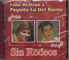 Lola Beltran y Paquita La Del Barrio   Sin Rodeos  (Promotion)  NEW SEALED  CD