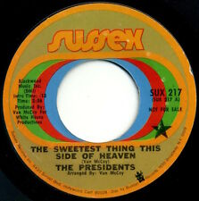 """THE PRESIDENTS Sweetest Thing This Side Of Heaven/It's All Over Now 7"""" promo EX+"""