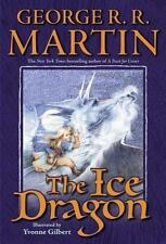 The Ice Dragon by George R. R. Martin (2006, Hardcover) First Edition