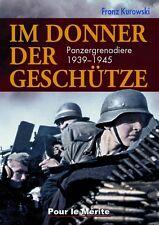 Kurowski, Franz: Im Donner der Geschütze - Panzergrenadiere 1939-1945    NEU!