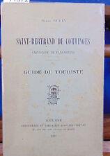 BEDIN Saint-Bertrand de Comminges. Saint-Just de Valcabrère. guide du t...
