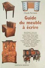 LIVRE : GUIDE DU MEUBLE à ECRIRE > BUREAU,SECRETAIRE,PUPITRE ....