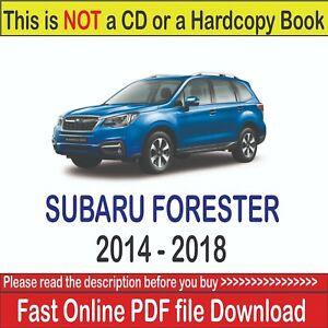 Subaru Forester 2014 2015 2016 2017 2018 Service Repair and Maintenance Manual