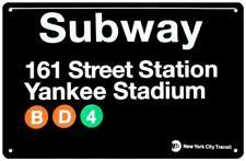 YANKEE STADIUM  SUBWAY SIGN TIN NEW YORK CITY