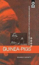 Global Issues: Guinea Pigs : Food, Symbol and Conflict of Knowledge in...