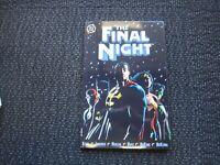 The Final Night TPB - 1996 NM+, 1st print Ron Marz Wonder Woman