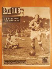 But & Club N° 221 du 13/02/1950-Le choc du jour Lille-Girondins match nul 1-1
