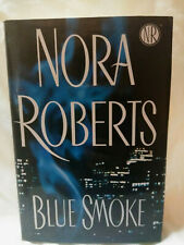 Blue Smoke by Nora Roberts 2005 Hardcover