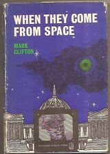MARK CLIFTON When They Come from Space. By co-author of THEY'D RATHER BE RIGHT