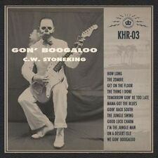 Gon' Boogaloo by C.W. Stoneking (Vinyl, May-2016, King Hokum)