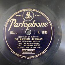 78rpm THIEL MADRIGAL CHOIR the madrigal germany / italy R 1022