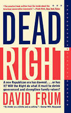 NEW Dead Right by David Frum