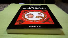 Tintin mon copain de Leon Degrelle Livre rare