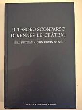 LIBRO PUTNAM / WOOD - IL TESORO SCOMPARSO DI RENNES-LE-CHATEAU - NEWTON 2005