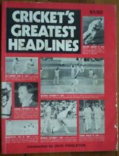 Crickets greatest headlines 1972 and pre infamous famous moments Bradman McCabe