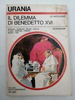 Libro Il dilemma di Benedetto XVI 1978 Urania Le Antologie Mondadori Libri 23