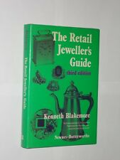 Kenneth Blakemore The Retail Jeweller's Guide. HB/DJ 1976 3rd Edition.