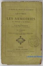 Loi Moreau Lettres sur les armoiries particules & la noblesse Delatheuratte 1891