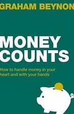 Money Counts : How to Handle Money in Your Heart and with Your Hands by...