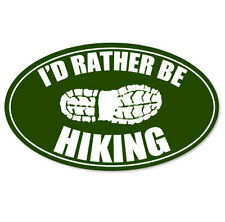 "I'd Rather Be Hiking Boot Vinyl Car Sticker Decal 5"" x 3"""