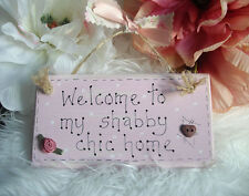 DOOR SIGN / PLAQUE WELCOME TO MY SHABBY CHIC HOME PINK