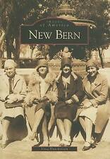 New Bern   (NC)  (Images of America) by Vina Hutchinson