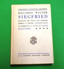 Siegfried - R. Wagner - Ed. Sansoni  - Guido Manacorda