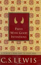 Paved with Good Intentions: A Demons Road Map to