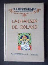 LA CHANSON DE ROLAND - ILLUSTRATIONS DE J.G. CORNELIUS - EDITIONS LAURENS 1912