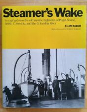 Steamer's Wake. First printing hardcover book.