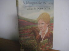 Morgan for Melinda/ hardback/jacket/ Doris Gates/ horse classic/1980