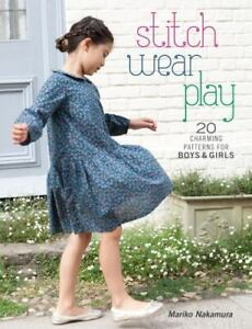 Craft Book - STITCH WEAR PLAY 20 Charming Patterns for Boys & Girls