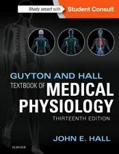 Guyton and Hall Textbook of Medical Physiology, 13th Edition 2016