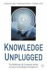 Knowledge Unplugged: The McKinsey & Company Global Survey on Knowledge Managemen