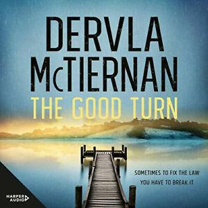 The Good Turn Cormac Reilly, AUDIOBOOK Book 3 by Dervla McTiernan