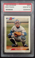 Mike Piazza Dodgers 1992 Bowman #461 Rookie Card rC PSA 10 Gem Mint Quantity!