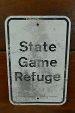Vintage Authentic State Game Refuge Sign Metal Aluminum Hunting / Gun Room