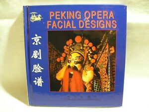 Peking Opera Facial Designs: Foreign Language Press 2000 1st Edition